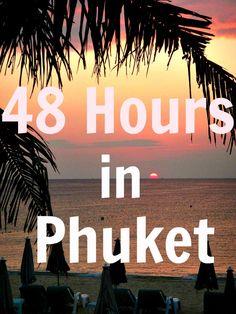 Tips for Phuket, Thailand over 48 hours: http://www.ytravelblog.com/things-to-do-in-phuket/