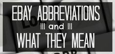 eBay Abbreviations and What They Mean
