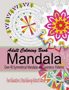 Introducing Mandalas For Mindfulness 65 Amazing Adult