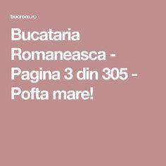 Bucataria Romaneasca - Pagina 3 din 305 - Pofta mare!
