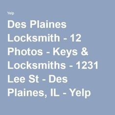 Des Plaines Locksmith - 12 Photos - Keys & Locksmiths - 1231 Lee St - Des Plaines, IL - Yelp