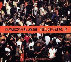 Andreas Gursky Peter Galassi