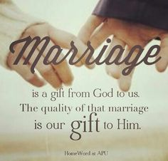 Gift of marriage