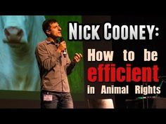 ▶ The science of animal advocacy, Nick Cooney at IARC 2013 Luxembourg - YouTube  vegan