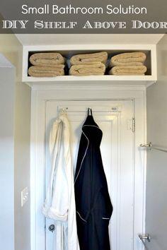 DIY Bathroom Storage for Small Bathroom.  Brillant a shelf above the door for a small bathroom.