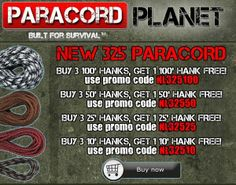 HUGE PARACORD DEALS!! Through Thursday night we are offering this remarkable opportunity for savings on #325 cord!! Make sure to enter the promo codes listed below. For the full list of current deals, make sure to subscribe to our biweekly newsletter.
