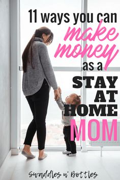 How You Can Make Money As A Stay-At-Home mom