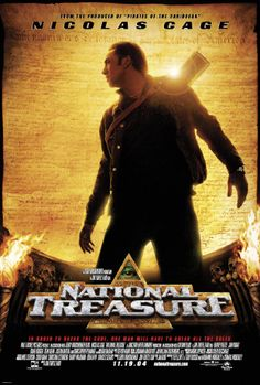 National Treasure- with Nicholas Cage. 2004. Great movie, historical fiction.
