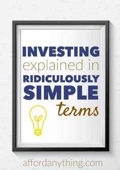 Investing doesn't have to be completely overwhelming. Follow these easy methods and rules of thumb to start growing your wealth today.