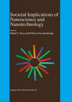 Societal Implications of Nanoscience and Nanotechnology