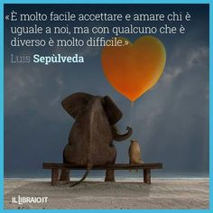 Luis Sepulveda, Phrases, Elephant, Words, Quotes, Life, Inspiration, Schmuck, Proverbs