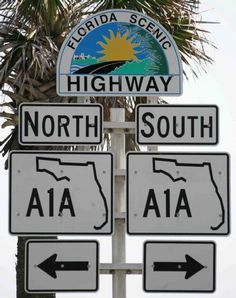 A1A used to pack kids in the car and just go didn't know where i would end up but had lots of fun getting there....