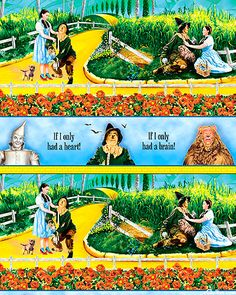 Oz Fabric  Join Dorothy as she encourages the Scarecrow to reach his full potential in these consummate Wizard of Oz-themed stripes. As the Scarecrow, Tin Man and Lion wish for hearts, brains and courage in one stripe, Dorothy comforts the Scarecrow along the Yellow Brick Road in the predominant stripe, which features rainbow-hued movie scene vignettes.