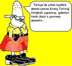 OĞUZ TOPOĞLU : türkiye'de erkek kuaförü demek camına kıvanç tatlı...