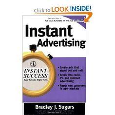 Instant Advertising (Instant Success Series)