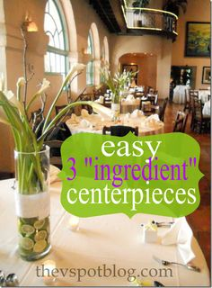 """The V Spot: Big impact, inexpensive floral centerpieces using 3 """"ingredients"""""""