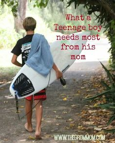What Teenage boys need most from his mom