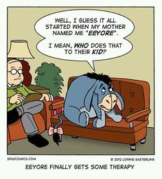 Eeyore finally gets some therapy.