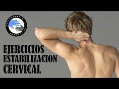 Estabilizacion cervical, ejercicios para evitar el dolor de cuello - YouTube