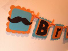 Mustache Name Banner ,Little Man First Birthday,Baby Showers,Mustache Straws,Mustache Photo Prop,Mustache Party Decor,Bachelorette