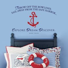 Throw off the bowlines...EXPLORE. DREAM. DISCOVER - vinyl wall decal. $36.00, via Etsy.