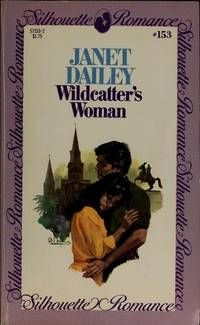 Spires, a horseman, New Orleans, and tragedy rejoin interior decorator and her wildcatting ex-husband. Wildcatter's woman by Janet Dailey