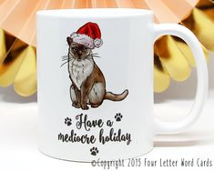 This made me laugh out loud. . . . . .Cat Coffee Mug Holiday Coffee Mug Holiday by FourLetterWordCards