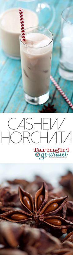 Easy Cashew Horchata - Farmgirl Gourmet
