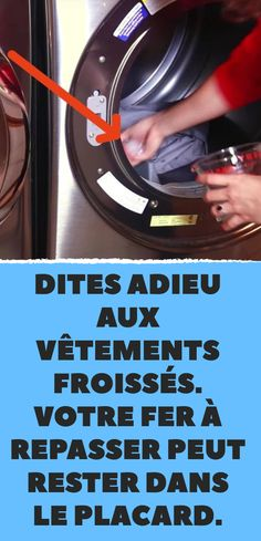 Dites adieu aux vêtements froissés. Votre fer à repasser peut rester dans le placard.