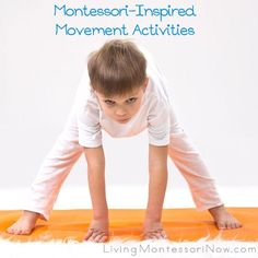 Movement activities, both large- and fine motor, are naturally part of Montessori education.