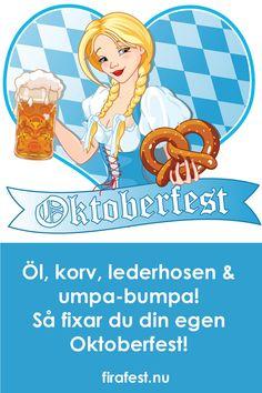 5 tips till din egen Oktoberfest!  #oktoiberfest #mat #fest #festtips #festlekar #firafest Oktoberfest Tips, Barn, Character, Converted Barn, Barns, Warehouse, Lettering, Shed