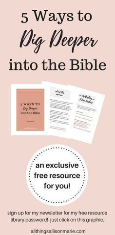 5 Ways to Dig Deeper into the Bible / Bible Study Tips / Free Resource #Biblestudy
