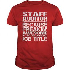 Cool  Awesome Tee For Staff Auditor T shirts #tee #tshirt #Job #ZodiacTshirt #Profession #Career #auditor