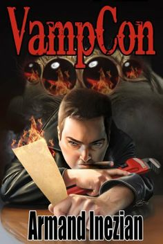 VampCon by Armand Inezian. $3.50. http://yourdailydream.org/showme/dplcg/Bl0c0g9eFpMiWjCtFg0r.html. Author: Armand Inezian. Publisher: Greyhart Press (September 22, 2012). 310 pages