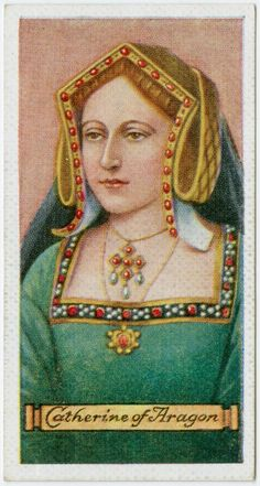 "Catherine of Aragon from The six wives of Henry VIII on Cigarette Cards, from the ""Kings and Queens of England"" series."