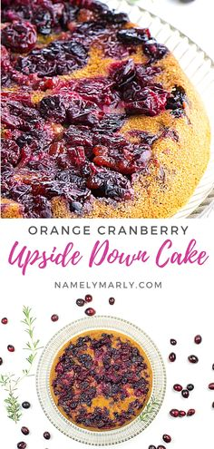 This Orange Cranberry Upside Down Cake is a BEAUTIFUL addition to your dessert table!  It has a rich, moist, buttery cake with a delicious, tangy-sweet orange cranberry topping. It's the perfect holiday dessert!   #upsidedowncake #orangecranberry #vegancake #namelymarly Best Cake Recipes, Vegan Dessert Recipes, Vegan Breakfast Recipes, Delicious Vegan Recipes, Sweet Recipes, Delicious Desserts, Cooking Recipes, Holiday Appetizers, Holiday Desserts