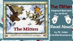 THE MITTEN - READ ALOUD  WITH LINK TO TEACHER RESOURCES