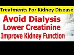 Treatments For Kidney Disease - Recipes for Kidney Patients - YouTube