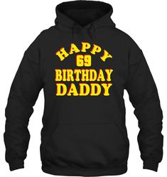 Happy Birthday To Daddy Shirt 83 Years Old Birthday Gif Pullover Hoodie Men Women Dad To Be Shirts, Cool T Shirts, Running Shirts, Birthday Shirts, Funny Tshirts, Daddy Shirt, Happy Birthday, 36th Birthday, Pullover