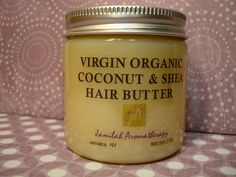 Virgin Organic Coconut Shea Hair Butter - Moisturizing Treat for All Hair Types with Lavender, Rosemary, EOs and more, 4 oz.