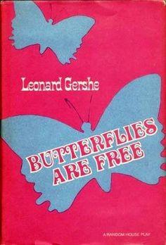 Butterflies Are Free by Leonard Gershe