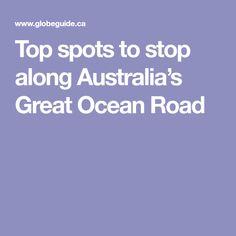 Top spots to stop along Australia's Great Ocean Road