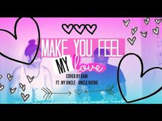 Make you Feel My Love - Adele (cover) || Gabi ♡