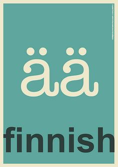 Finnish.   Characters of a language. If one had to reduce a language to a single character that is mostly recognisable, what would it be?