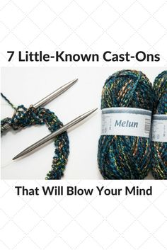 7 Little-Known Cast-on Methods That Will Blow Your Mind knitting cast-ons casting on for knitting Need a stretchy cast-on? Or a cast-on method that will destroy Second Sock Syndrome? Check out these little-known cast-on methods Cast On Knitting, Knitting Basics, Knitting For Charity, Knitting Help, Knitting Stiches, Vogue Knitting, Loom Knitting, Knitting Patterns Free, Knitting Projects