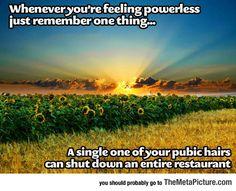 Feeling Powerless? Just Remember