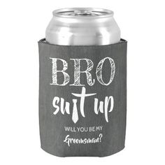 BRO Suit Up - Funny Groomsman Proposal Can Cooler Groomsmen Boxes, Groomsmen Proposal, Bridesmaid Proposal Gifts, Bridesmaids And Groomsmen, Bridesmaid Boxes, Wedding Gifts For Bridesmaids, Gifts For Wedding Party, Our Wedding, Wedding Ideas