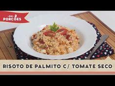 Risoto de Palmito com Tomate Seco - Receitas de Minuto #118
