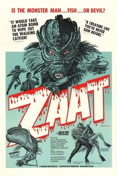 Zaat (1971)Directed by  Don Barton, Arnold Stevens & Starring Marshall Grauer, Wade Popwell, Paul Galloway/A mad scientist transforms himself into an aquatic killer.