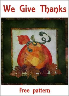 We Give Thanks free quilt pattern for halloween and autumn